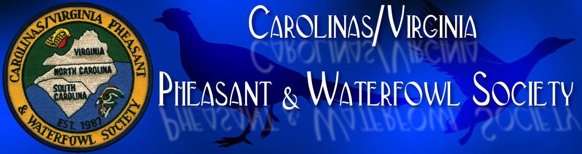 Carolinas/Virginia Pheasant & Waterfowl Society